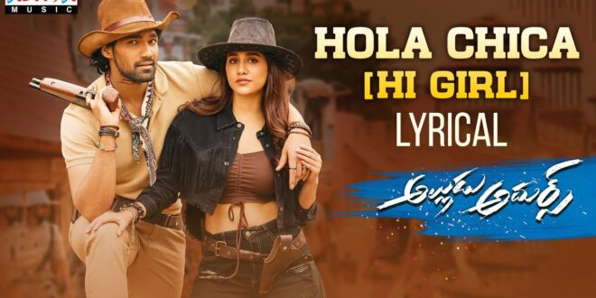 AA Hola Chica Lyrical: Foot tapping number